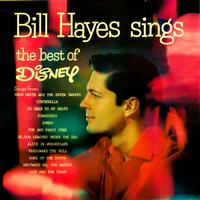 Bill Hayes - Bill Hayes Sings The Best Of Disney