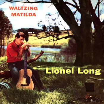 Lionel Long - Waltzing Matilda