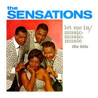 The Sensations - Let Me In - The Hits