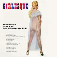 Faye Richmonde - Girlesque
