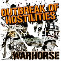 Warhorse - Outbreak Of Hostilities