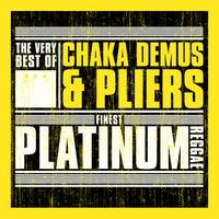 Chaka Demus And Pliers - Finest Platinum Reggae: The Very Best of Chaka Demus And Pliers