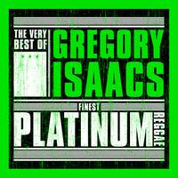 Gregory Isaacs - Finest Platinum Reggae: The Very Best of Gregory Isaacs