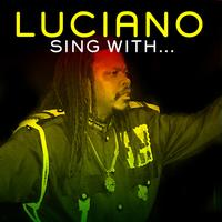Luciano - Sing With...