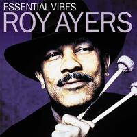 Roy Ayers - Essential Vibes