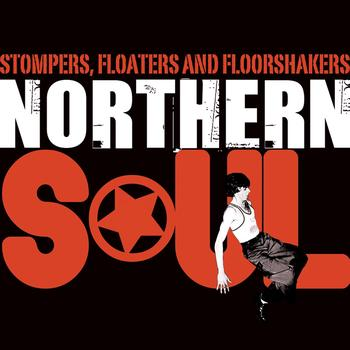 Various Artists - Stompers, Floaters, and Floorshakers - Northern Soul