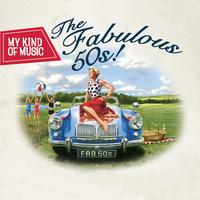 Various Artists - My Kind Of Music - The Fabulous 50s!