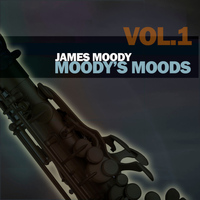 James Moody - Moody's Moods, Vol. 1