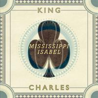 King Charles - Mississippi Isabel