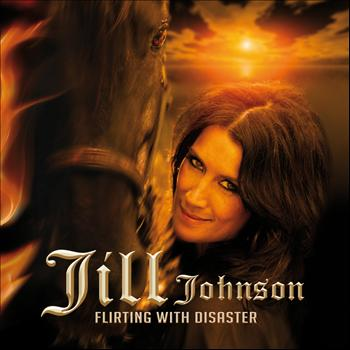 Jill Johnson - Flirting With Disaster