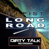 DJ Fist - Long road