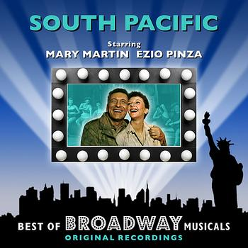 Original Broadway Cast - South Pacific - The Best Of Broadway Musicals
