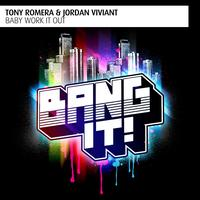 Tony Romera, Jordan Viviant - Baby Work It Out