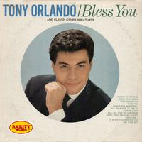 Tony Orlando - Bless You & 11 Other Great Hits: Rarity Music Pop, Vol. 186