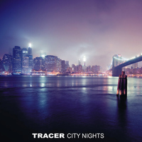 Tracer - City Nights, Vol. 2