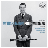 Putte Wickman - My Inspiration - Swedish Jazz Legends