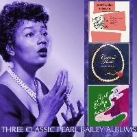 Pearl Bailey - Pearl Bailey Entertains / Cultured Pearl / I'm With You