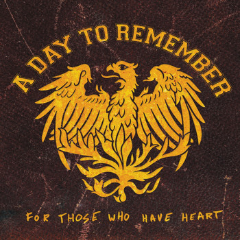 A Day To Remember - For Those Who Have Heart Re-Issue