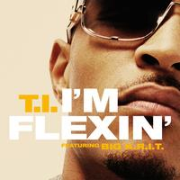T.I. - I'm Flexin' (feat. Big K.R.I.T.)
