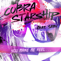 Cobra Starship - You Make Me Feel... (feat. Sabi)