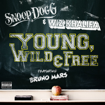 Snoop Dogg & Wiz Khalifa - Young, Wild & Free (feat. Bruno Mars) (Explicit)