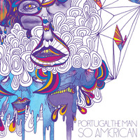 Portugal. The Man - So American