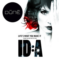 Dúné / Dúné - Life's What You Make It
