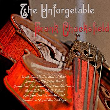 Frank Chacksfield - The Unforgettable Frank Chacksfield (Digitally Remastered)