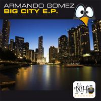 Armando Gomez - Big City EP
