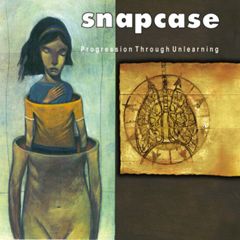 Snapcase - Progression Through Unlearning