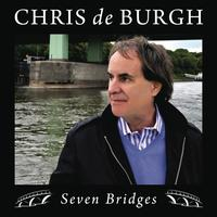 Chris De Burgh - Seven Bridges