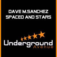 Dave M.Sanchez - Spaced & Stars