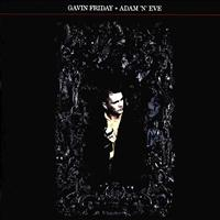 Gavin Friday - Adam 'N' Eve
