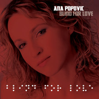 Ana Popovic - Blind for Love