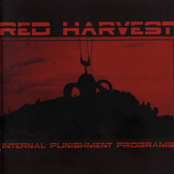 Red Harvest - Internal Punishment Programs