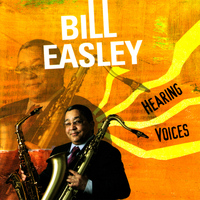 Bill Easley - Hearing Voices