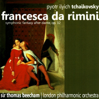 The London Philharmonic Orchestra - Tchaikovsky: Francesca da Rimini - Symphonic Fantasy after Dante, Op. 32