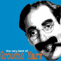 Groucho Marx - The Very Best of Groucho Marx