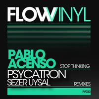 Pablo Acenso - Stop Thinking Ep