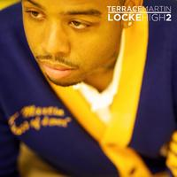 Terrace Martin - Locke High 2