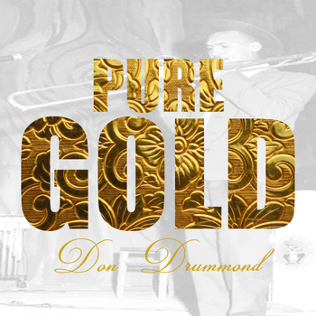 Don Drummond - Pure Gold - Don Drummond