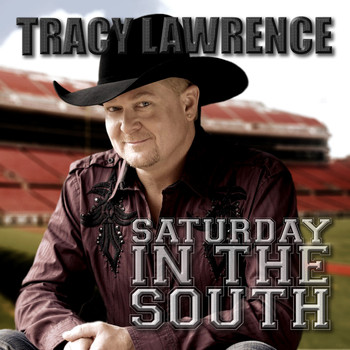 Tracy Lawrence - Saturday In The South
