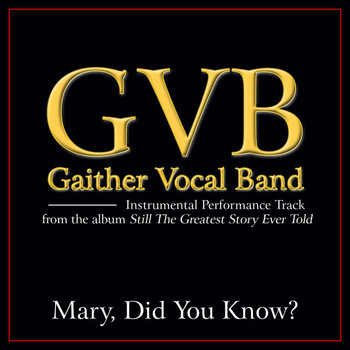 Gaither Vocal Band - Mary, Did You Know? Performance Tracks