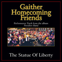 Bill & Gloria Gaither - The Statue of Liberty Performance Tracks