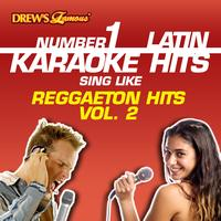 Reyes De Cancion - Drew's Famous #1 Latin Karaoke Hits: Reggaeton Hits Vol. 2