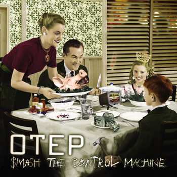 Otep - Smash The Control Machine