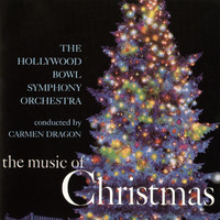 Carmen Dragon - The Music Of Christmas (Remastered)