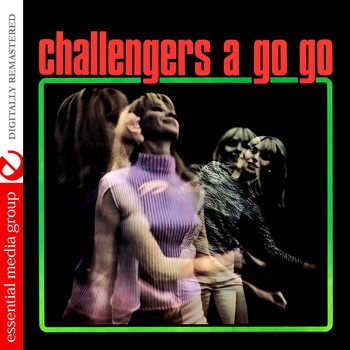 The Challengers - Challengers A Go Go (Remastered)