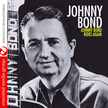 Johnny Bond - Johnny Bond Rides Again (Remastered)