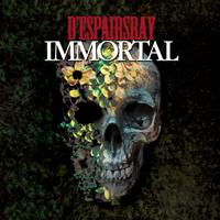 D'espairsRay - Immortal